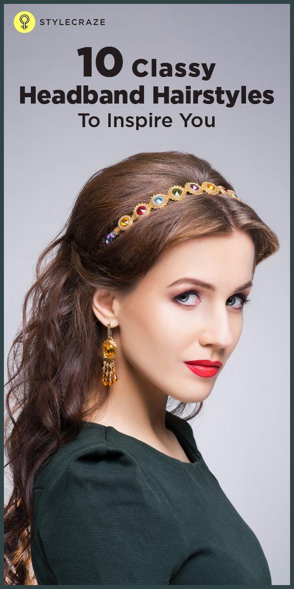 10 Elegant Headband Hairstyles To Encourage You