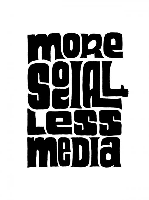 More Social Less Media by Kyle Steed