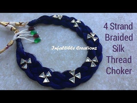 Silk Thread Braided Necklace | How To Make Silk Thread 4 Strand Braided Necklace - YouTube