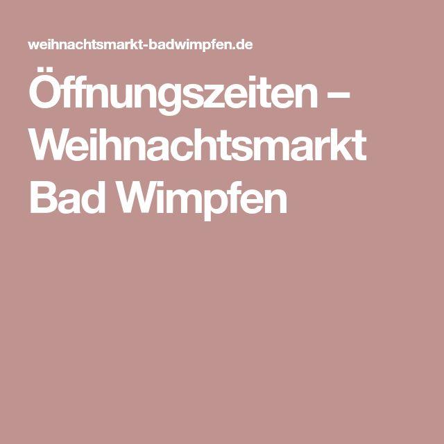 Öffnungszeiten – Weihnachtsmarkt Bad Wimpfen