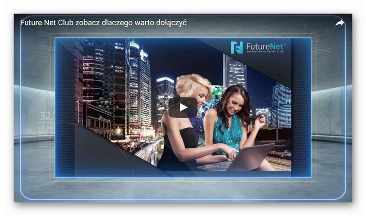 FUTURENETCLUB MUSISZ TO ZOBACZYĆ! Nagranie video, które pokazuje możliwości tego ciekawego portalu. Zobacz nagranie i dołącz do FutureNet!