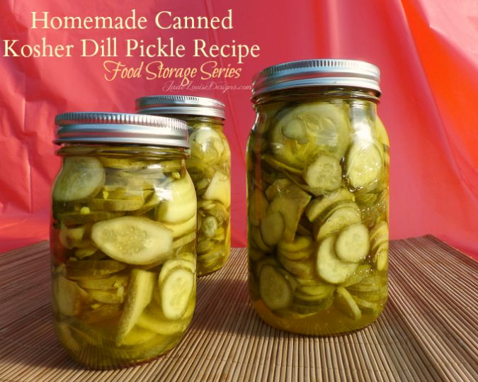 Canned Dill Pickle Recipe Homemade pickles for the shelf | Food Storage Series #kosher #dillpickles #canning #foodstorage