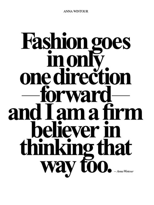 Modeconnect.com - Fasion Quote from Anna Wintour