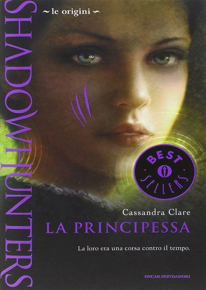 Shadowhunters - Le origini: La principessa di Cassandra Clare