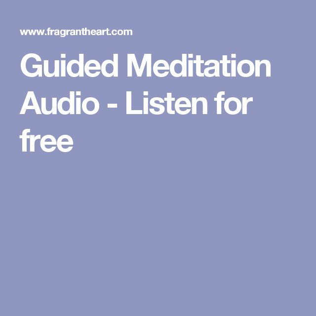 Guided Meditation Audio - Listen for free