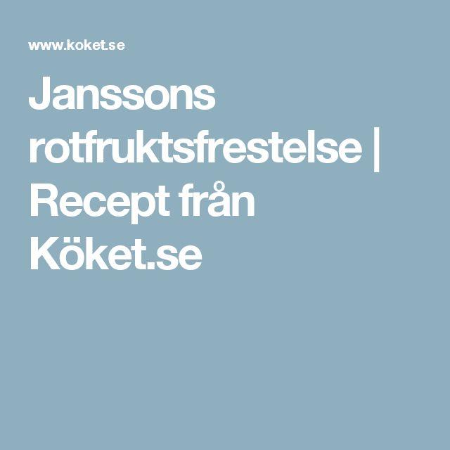 Janssons rotfruktsfrestelse | Recept från Köket.se