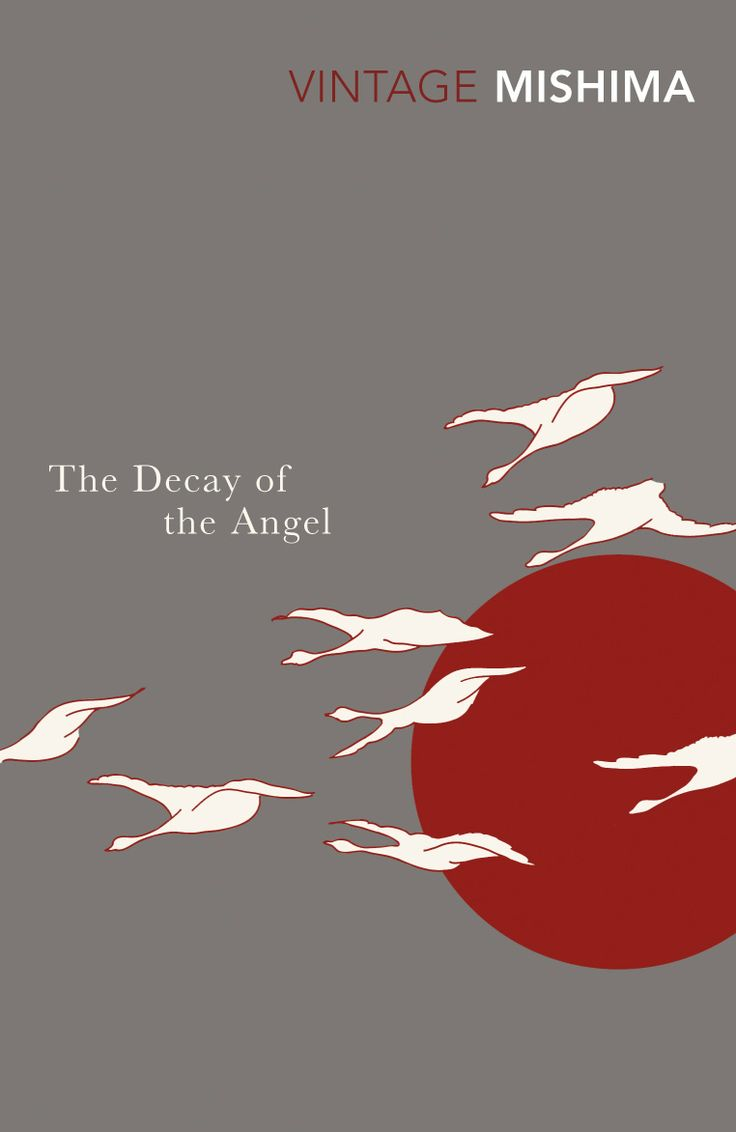 The Decay Of The Angel (the Sea Of Fertility) By Yukio Mishima