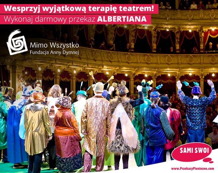 Sztuka niejedno ma imię i potrafi zdziałać cuda! 🎭 13 marca 2017r. w Krakowie ma miejsce wyjątkowe wydarzenie teatralne. W ten jeden dzień w roku możemy podziwiać grę aktorską osób niepełnosprawnych intelektualnie.  Spełnij razem z nami marzenia laureatów Albertiany i pomóż ufundować nagrody dla każdego z zespołów :) Szczegóły tutaj: https://www.przekazypieniezne.com/fundacja-anny-dymnej-mimo-wszystko?utm_source=pinterest&utm_campaign=albertiana&utm_medium=link