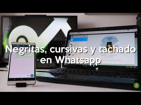 Cómo usar negrita, cursiva y tachado en WhatsApp - GAM-PROUBARRERES