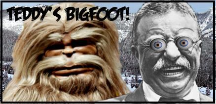 Teddy Roosevelt Bigfoot Story - Tale from Roosevelt