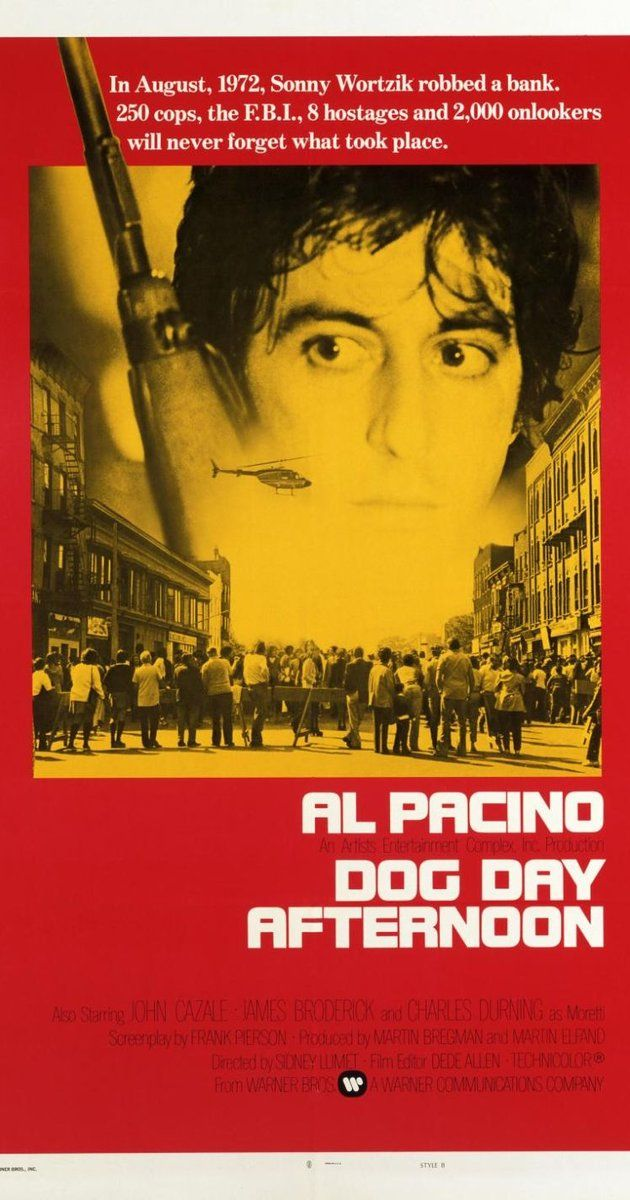 Directed by Sidney Lumet.  With Al Pacino, John Cazale, Penelope Allen, Sully Boyar. A man robs a bank to pay for his lover's operation; it turns into a hostage situation and a media circus.