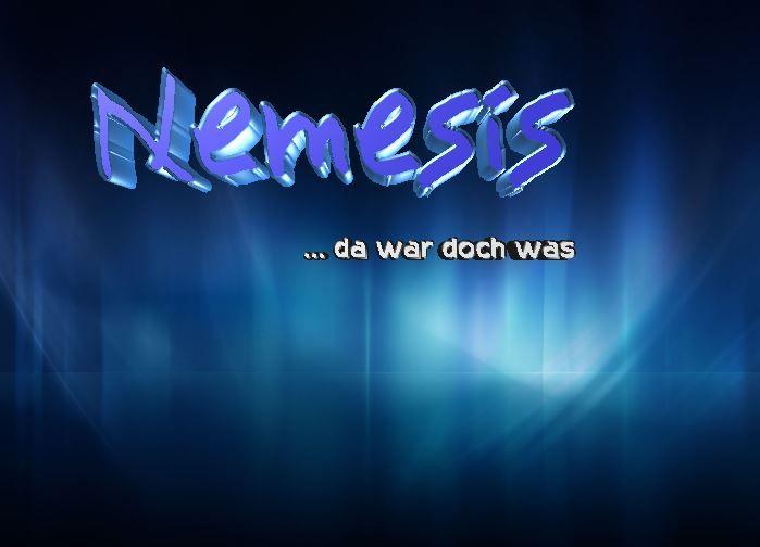 Nemesis, das ist schon ein seltsamer Name. Im Alltagsgebrauch kommt der Ausdruck kaum vor. Was bedeutet er?  Freunde von Science-Fiction Geschichten und neugierige Menschen für laterales Denken kommen im folgenden Text eventuell auf ihre Kosten. Mehr Text s. Webseite unten >>
