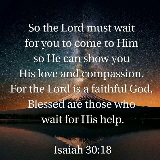 Isaiah 30:18 nlt