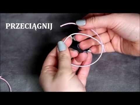 Poradnik - Jak wykonać supełek Lilou? Jak zrobić regulowaną bransoletkę ...