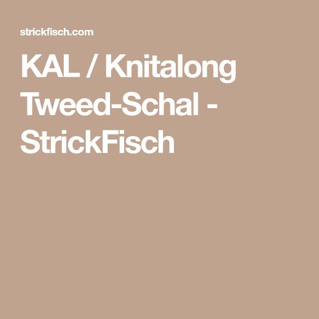 KAL / Knitalong Tweed-Schal - StrickFisch