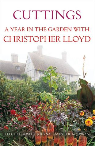 Cuttings: A Year in the Garden by Christopher Lloyd
