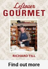 In Leftover Gourmet Richard Till shares his family recipes for turning almost any kind of leftover into a new and delicious meal.   Sharmila.