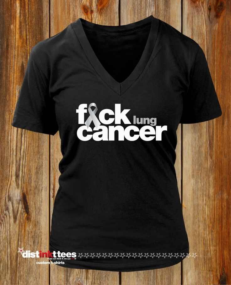 F*CK LUNG CANCER  T-shirt. Mature. Womens V-neck. Fuck Cancer t Shirt. Cancer Walk Shirt Livestrong Fight Cancer Shirt by DISTINKTTEES on Etsy
