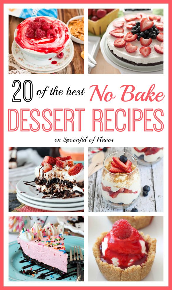 The Best No-Bake Dessert Recipes - 20 of the best No Bake Dessert Recipes perfect for summer! @spoonfulflavor