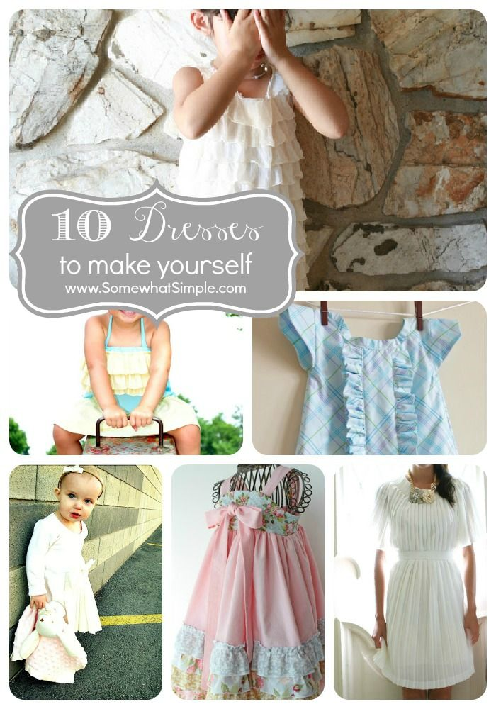A list of 10 DIY Dresses from www.SomewhatSimple.com