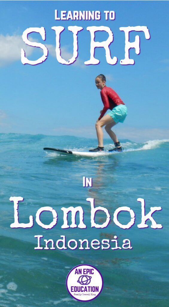 Nayaka Surf School Review Surfing In Lombok With Kids Surfing In Indonesia Surfing Lesson In Lombok Surfing School I Surf School Surfing School Reviews