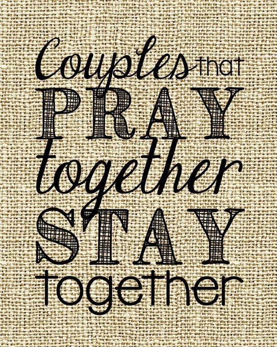 Couple Praying Together | Couples that PRAY Together STAY Together - 8x10 print - Black ...