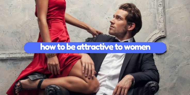 How to be attractive to women. CLICK HERE -> http://www.zero-in.eu/how-to-be-attractive-to-women/4593815412 #dating #pua #pickupartist