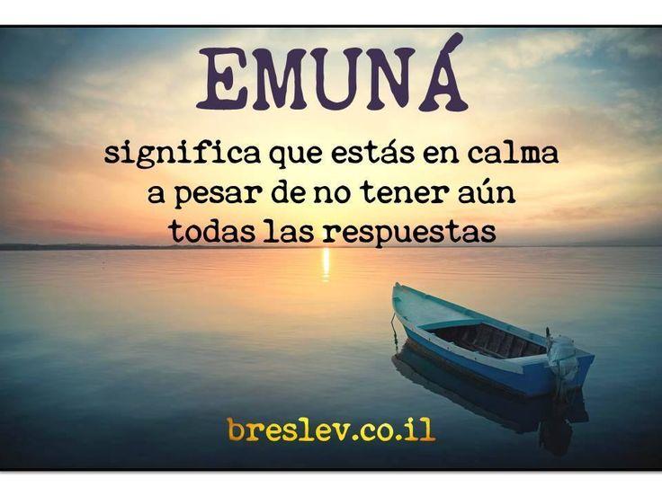 Emuna significa Fe.