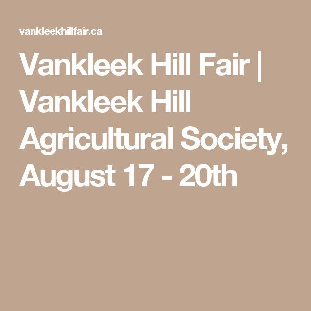 Vankleek Hill Fair | Vankleek Hill Agricultural Society, August 17 - 20th