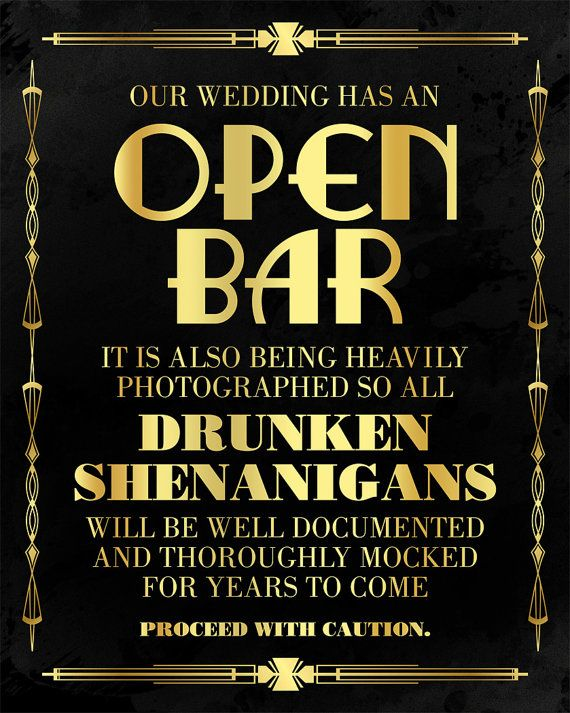 Open bar wedding sign. Great Gatsby themed party by PartyGraphix