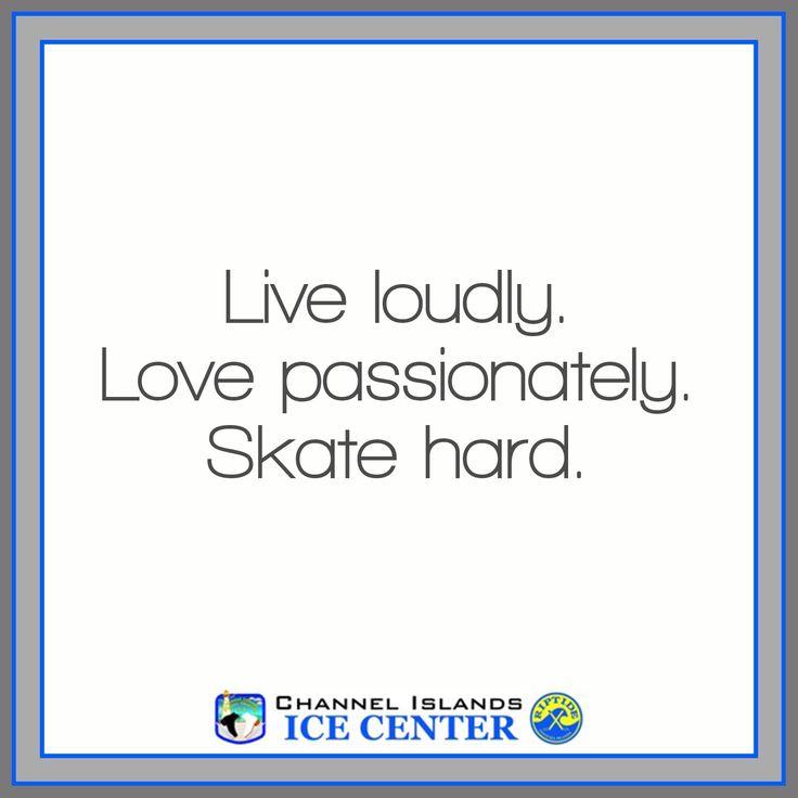 Skate Hard. #skating #quote