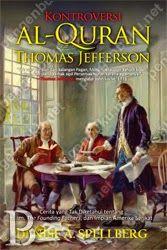 Pada 1765, sebelas tahun menjelang Deklarasi Kemerdekaan Amerika Serikat (AS), Thomas Jefferson membeli al-Quran. Rupanya, ini hanya menandai awal dari minatnya yang panjang terhadap Islam. Memang, setelah itu ia terus mencari sejumlah buku tentang bahasa, sejarah, dan perkembangan Timur Tengah. Jefferson pun intensif memahami Islam meskipun hal itu dinilai menghina keimanannya, sebuah sentimen umum yang berlaku di kalangan Protestan kala itu di Inggris dan Amerika.