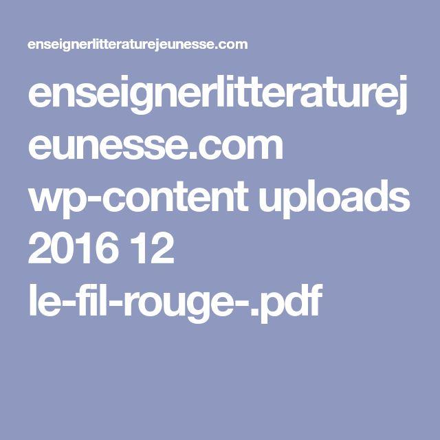 enseignerlitteraturejeunesse.com wp-content uploads 2016 12 le-fil-rouge-.pdf