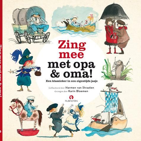 Zing mee met opa & oma - kerntitel Kinderboekenweek 2016 door Harmen van Straaten | Literatuurplein.nl
