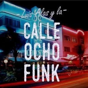 Luis Alas & La Calle Ocho Funk  Tracks: - Chocolate- Sippin On Jack  CD: Weve Only Just Begun  Website::www.LaCalleOchoFunk.com  Tour dates:  Wednesday February 14 2018 8:30 PM 10:30 PM Layali Lebanese Restaurant (map) Come out for an evening of romantic music and a little spice only the way Luis Alas Y La Calle Ocho Funk can. They will be performing two sets of their original form of Latin Smooth Jazz to bring romance and dancing to every romantic whether solo or on a date. Great drink…