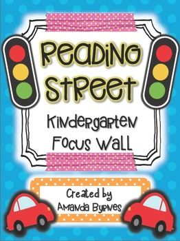 Kindergarten Reading Street Focus Wall