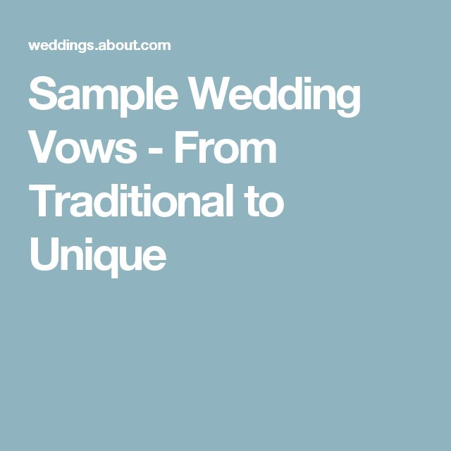 Sample Wedding Vows - From Traditional to Unique