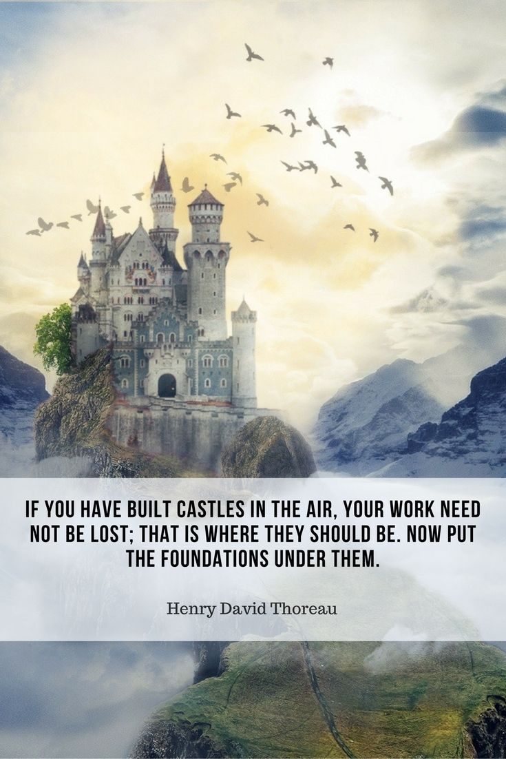 Quotes About Castles 242 Best Quotes Of Inspiration Images On Pinterest