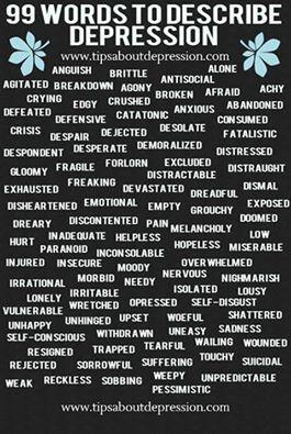 99 Words to Describe Depression   www.tipsaboutdepression.com