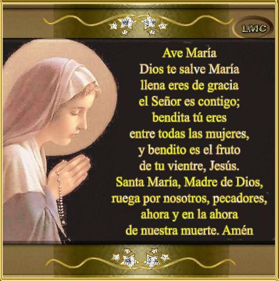 BLOG CATÓLICO GOTITAS ESPIRITUALES: DIOS TE SALVE MARÍA...