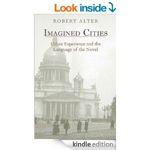 Amazon.com: Imagined Cities: Urban Experience and the Language of the Novel eBook: Robert Alter: Books