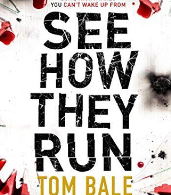 See How They Run: The gripping thriller that everyone is talking about PDF