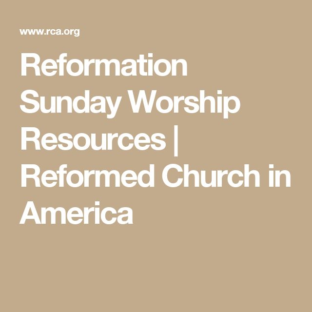 Reformation Sunday Worship Resources | Reformed Church in America
