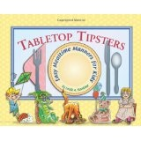 Tabletop Tipsters: Mealtime manners for kids (Paperback)By Leslie A. Susskind