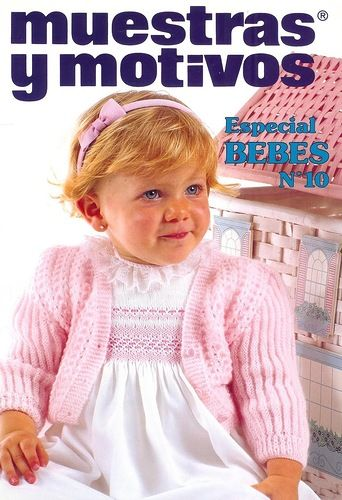 Журнал : muestras y motivos Especial Bebes 10 .. Дуже ніжні речі.