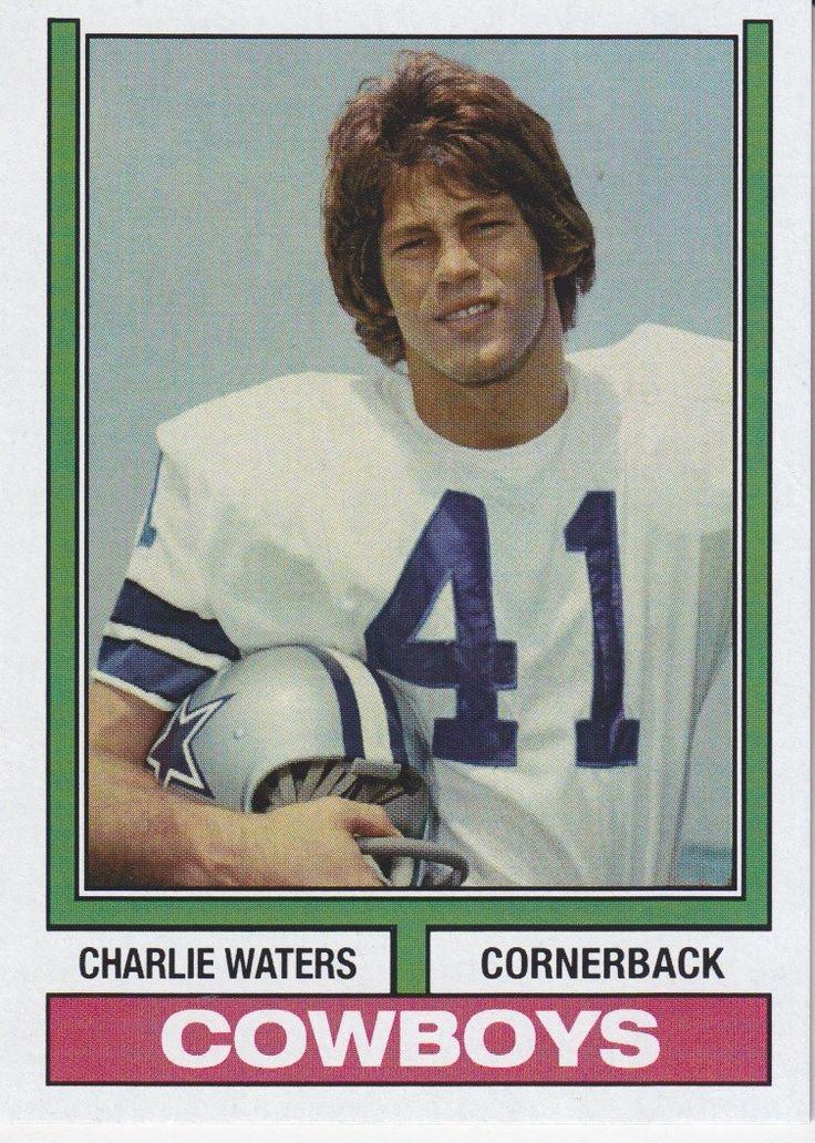 Charlie Waters 1974 Cowboys