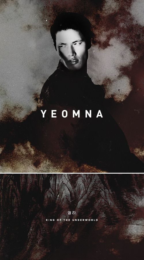 [4/7] KOREAN GODS AND GODDESSES | YEOMNA  Yeomna (염라) or Yeomra, in Korean mythology, is a supreme ruler and fifth of the ten kings of the underworld (Shi-wang), who judges the sins of the deceased and decide what to do with them. He is based on Yama, a wrathful underworld god of the Hindu Vedas.
