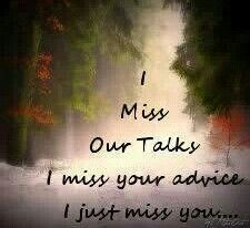 Miss you so much Dad. We talked everyday all times of the day... miss you