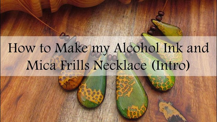 How to Make my Alcohol Ink and Mica Frills Necklace (Intro)