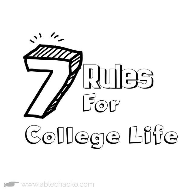 These are the Seven Rules in College life  Rules I learned from College Life expected and happened  1. Be a Regular Student. Dont Absent in Class. Everyclass is important if you absent in one class its a big loss. Every day is important so be in class and study well.   2.Wear Uniforms./ Strict Dress Code Strict dress code /Uniforms are must while in College. Yes you dont allow to wear normal causal dress while youre here you must follow the rules of the college.  3.Write Down Notes. You must…